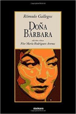 Novela Doña Bárbara de Rómulo Gallegos