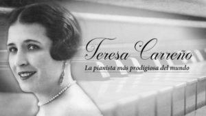 Teresa Carreño: La pianista más prodigiosa del mundo