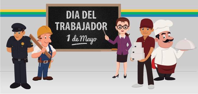 1 de Mayo: Día Internacional del Trabajador